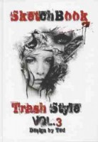 TRASH STYL 3-Sketchbook