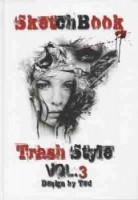 TRASH STYL 3-Sketchbook