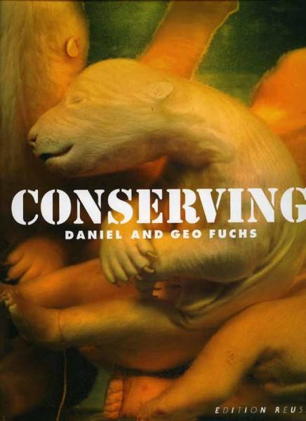 CONSERVING - Daniel and Geo Fuchs