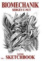 BIOMECHANIK Vol.1 - Sergey C-Nut